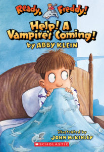 Help! A Vampire's Coming! (Ready, Freddy! #6) by Abby Klein